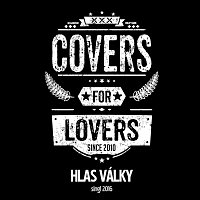 Covers For Lovers - Hlas války (Singl 2016)